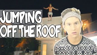 JUMPING OFF THE ROOF | RICKY DILLON