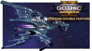 BATTLEFLEET GOTHIC ARMADA 2 | AGAINST BOYZ AND BROTHERS - Corsair Double Feature (Ranked 1v1)