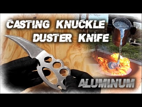 DIY Knuckles Knife! Aluminum Casting
