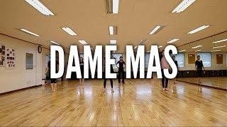 Dame Mas - Line Dance