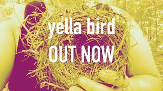 Dillbilly - Yella Bird [OFFICIAL MUSIC VIDEO]