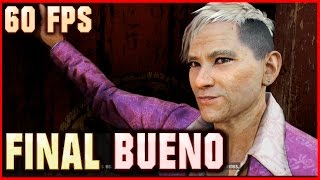 ► FAR CRY 4 | FINAL Bueno (Español) 【60 FPS】