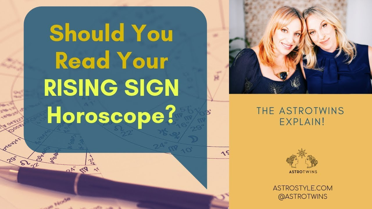 Should You Read Your Rising Sign Horoscope? | The AstroTwins Explain