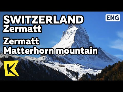 【K】Switzerland Travel-Zermatt[스위스 여행-체르마트]체르마트 마터호른 산/Matterhorn/Glacier Express/Paramount Pictures