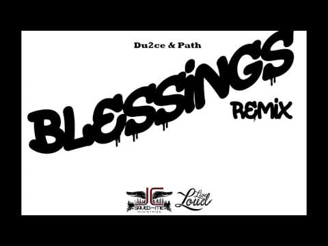Big sean- Blessings (Christian Remix) (@du2cegospel @pathmusic)