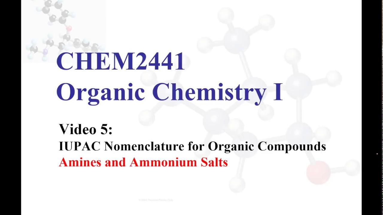 Naming Amines And Ammonium Salts
