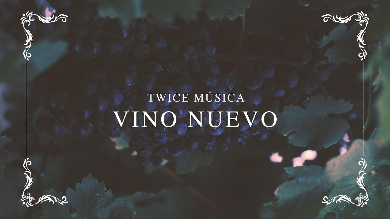 TWICE MÚSICA - Vino Nuevo (Hillsong Worship - New Wine) (video con letra)