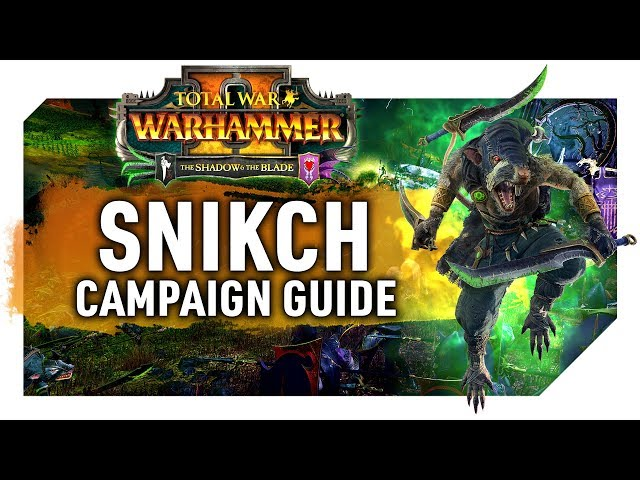 Deathmaster Snikch Campaign Guide | Start Position, First Turns & More |Total War Warhammer 2