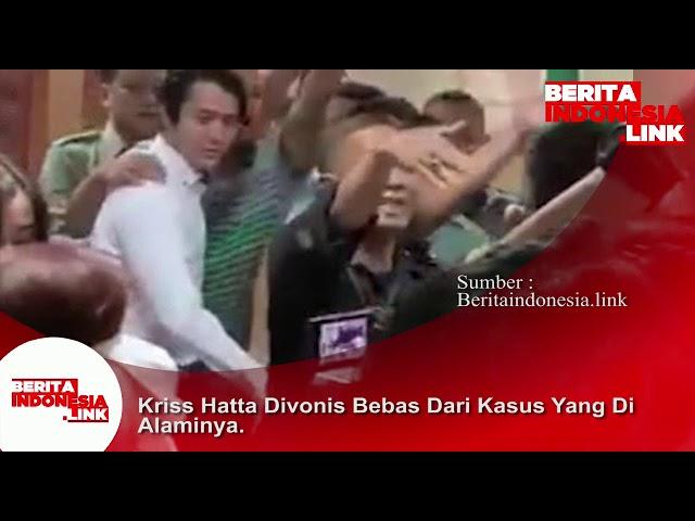 KRISS HATTA divonis Bebas !! Ibunda Histeris dan  Nyaris Pingsan .