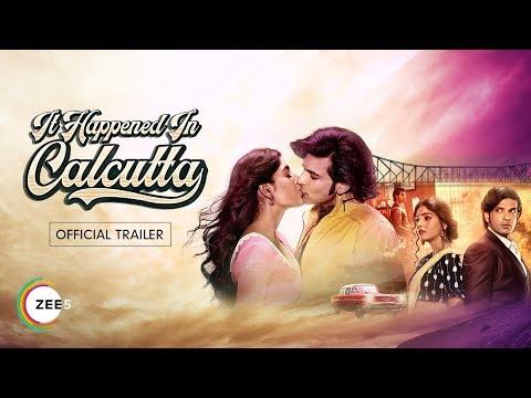 It Happened In Calcutta   Official Trailer   Naghma Rizwan, Karan Kundrra   Premieres 29 Feb On ZEE5
