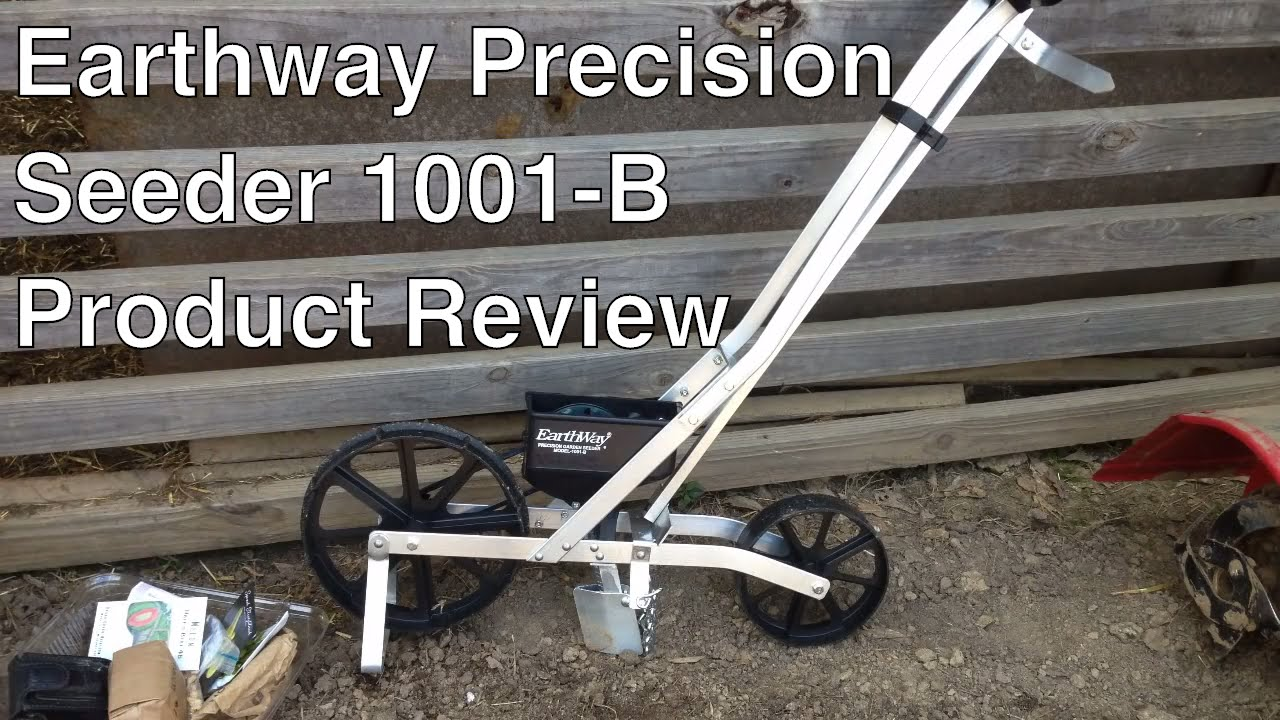 Earthway Precision Garden Seeder Model 1001 B Product Review