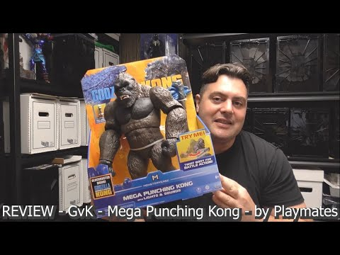 REVIEW - Godzilla vs. Kong - Mega Punching Kong - by Playmates
