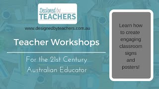 Teachers Workshop 2: Create Bright and Engaging Classroom Signs + More...