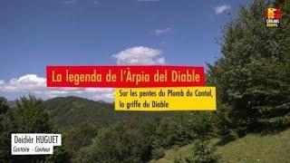 L'àrpia del Diable – La Griffe du Diable Volcan Cantal