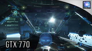 Star Citizen | Windows 10 | GTX 770 | 349.65