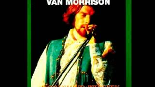 Van Morrison - Call Me Up In Dreamland [Moonshine Whiskey, 1971]