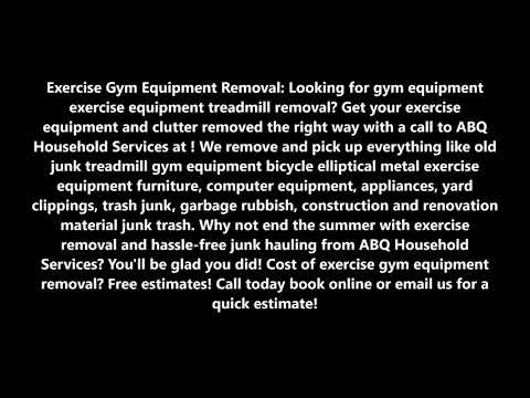 Exercise Gym Equipment Removal Junk Treadmill Removal In Albuquerque NM | ABQ Household Services