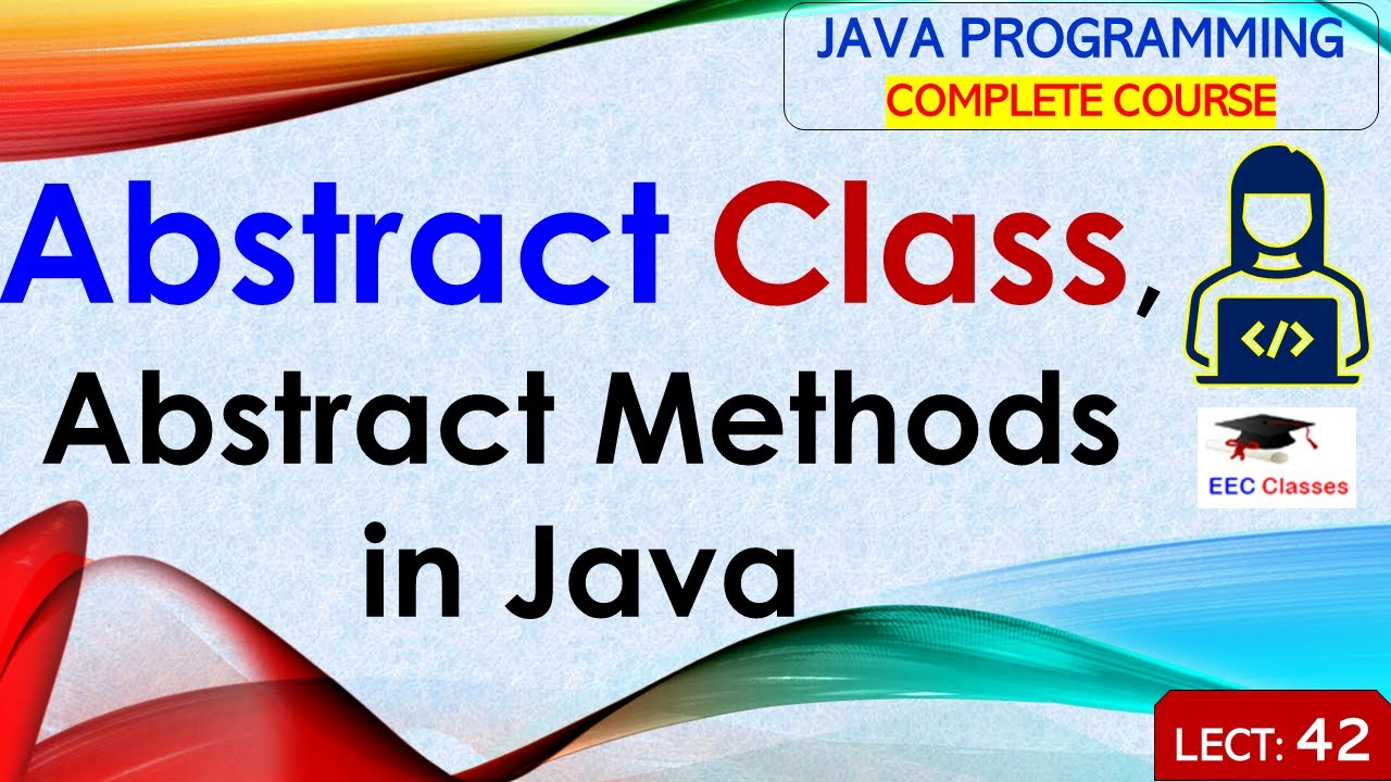 abstract class and abstract methods in java with example