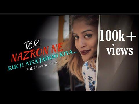Teri Nazron Ne Kuch Aisa Jadoo Kiya , Lutt Gaye Ham Toh Pehli Mulakaat Me | Romantic Song 2019