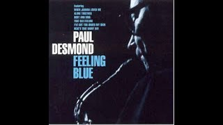 Paul Desmond   Feeling Blue 1996