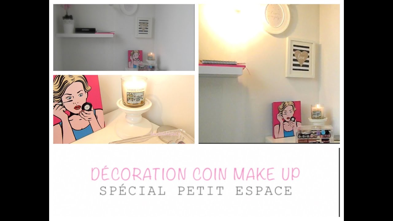 d coration coin make up sp cial petit espace youtube