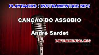 ♬ Playback / Instrumental Mp3 - CANÇÃO DO ASSOBIO - André Sardet