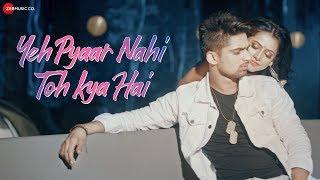 Download lagu Yeh Pyaar Nahi Toh Kya Hai Yasser Desai Abhishek KumarAnupriya Vinay Tiwari RashmiVirag MP3
