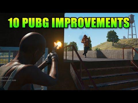 10 Ways To Make PUBG Even Better | PlayerUnknown's Battlegrounds