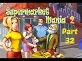 Supermarket Mania 2 - Gameplay Part 32 (Level 5-13 to 5-14)