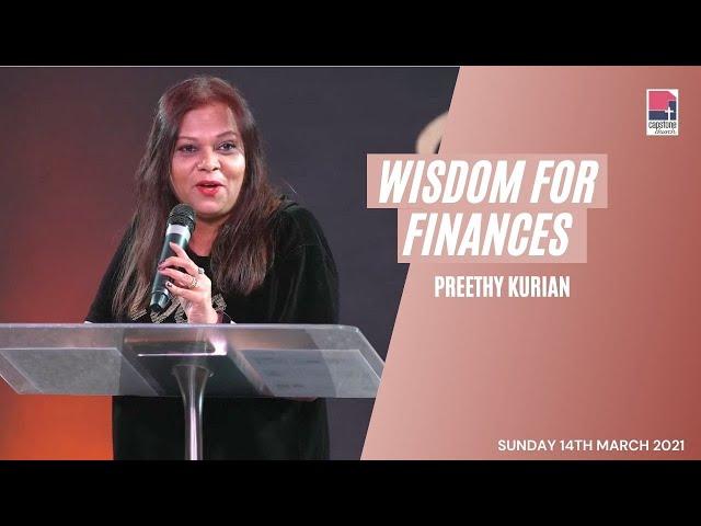 Wisdom for Finances | Preethy Kurian | 14th March 2021