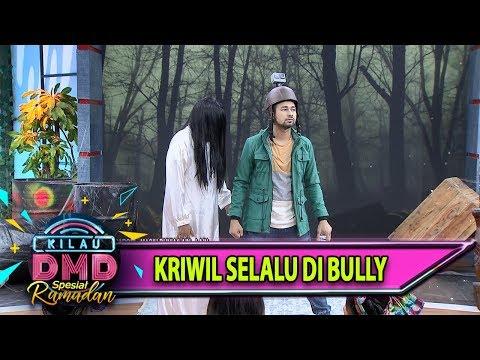Kriwil Selalu di Bully Sampai Pemeran Hantu pun Masih di Bully - Kilau DMD (31/5)