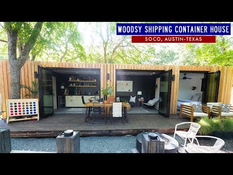 Woodsy Shipping Container House near SoCo South Austin Texas