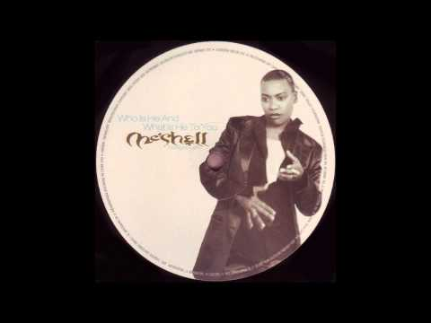 Me'Shell NdegéOcello - Who Is He And What Is HeTo You (Danny Tenaglia NYDC Mix)