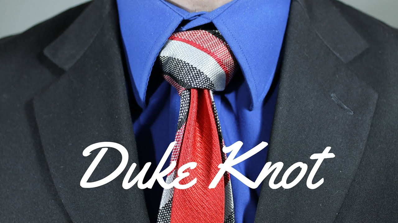 How To Tie A Tie  Duke Knot