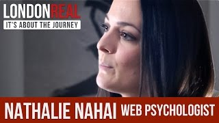 Nathalie Nahai - Web Psychologist - PART 1/2 | London Real