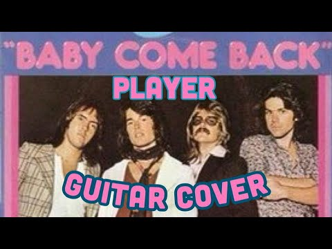 Baby come back - guitar cover. Player