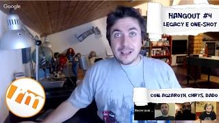 Recensioni Minute Hangout [003] - I giochi one-shot e i legacy