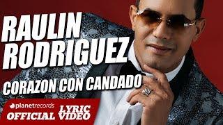 RAULIN RODRIGUEZ ► Corazón Con Candado [Lyric + Audio] Bachata 2018 ► Raulin Rodriguez Nuevo thumbnail