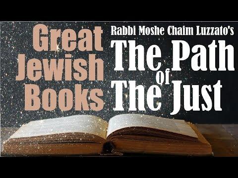 """THE PATH OF THE JUST"" – A Great Jewish Book By Rabbi Moshe Chaim Luzzato – Rabbi Michael Skobac"