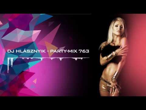 Dj Hlásznyik - Party-mix #763 [2017] [www.djhlasznyik.hu]