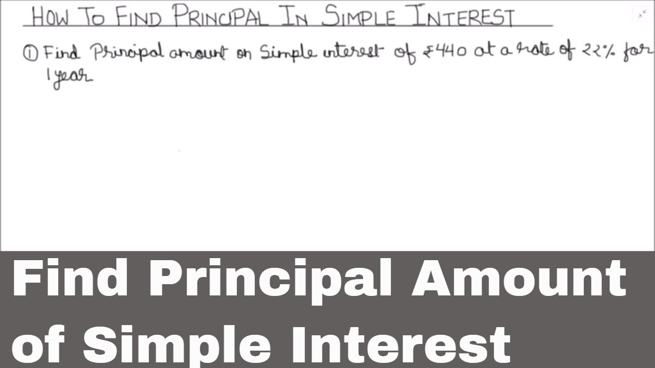 How to find Principal amount in Simple Interest / How to calculate  Principal on Simple Interest