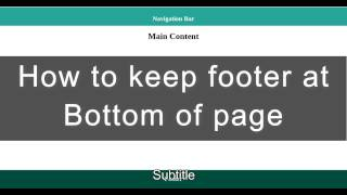 How to keep footer at bottom of page   HTML and CSS
