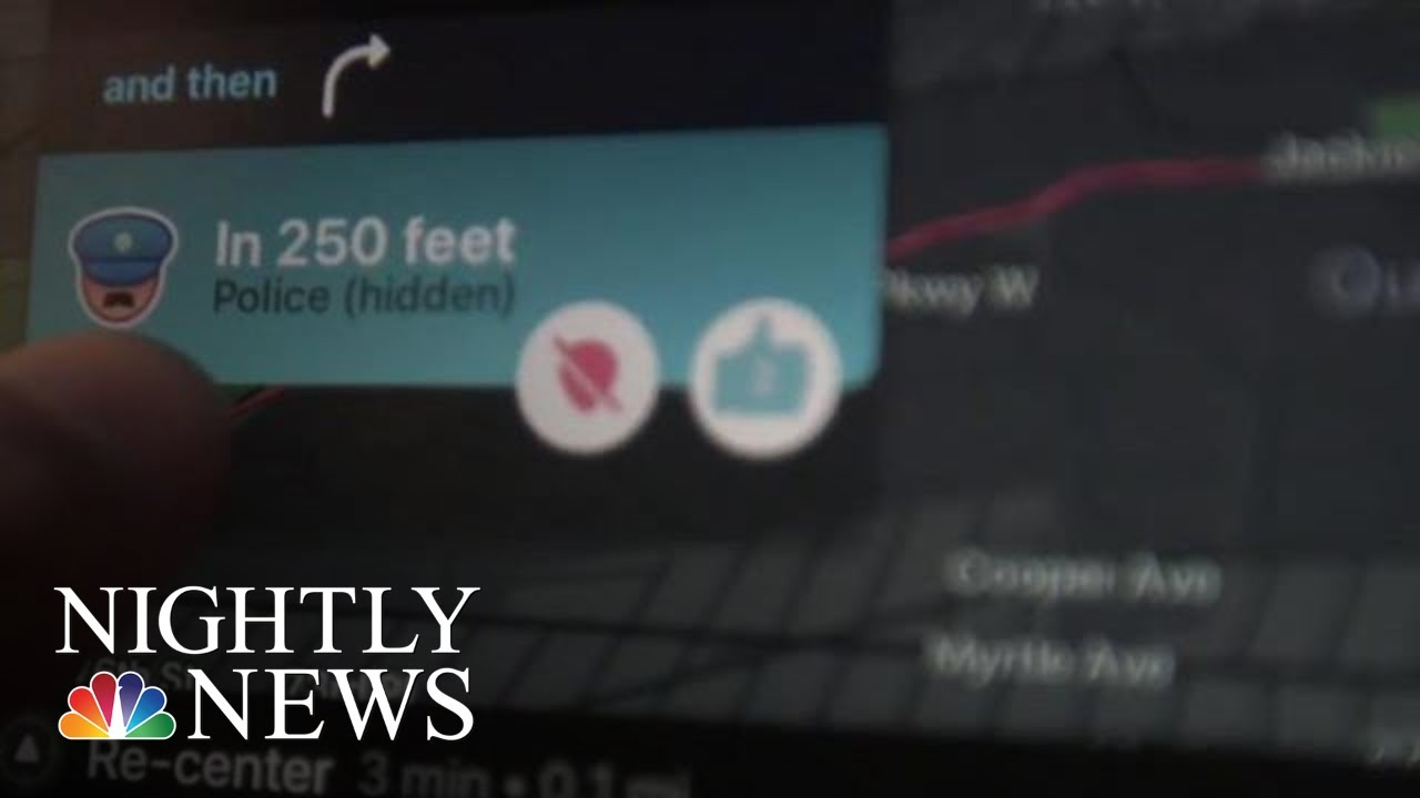 Waze App Under Fire From Law Enforcement For Giving Away Police Locations    NBC Nightly News