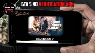 ||GTA 5 NEW NO VERIFICATION APK||DOWNLOAD GTA 5 GAME ON ANDROID||REAL||APK+DATA||HIGHLY COMPRESSED||