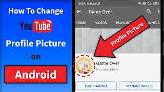 How to Change YouṪube Profile Picture on Android 2021