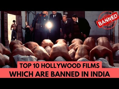 Top 10 Hollywood Movies That Were #Banned In India By The Censor Board