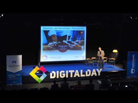 Digital Day 2017: Goran Tintor - Connected Consumer in Serbia – Then and Now