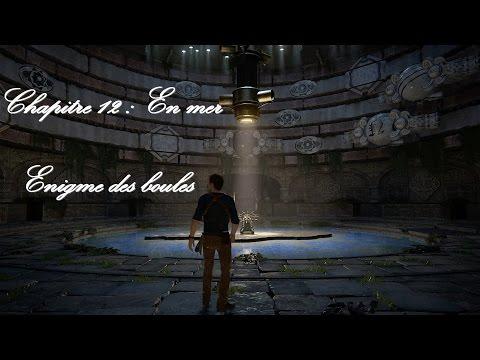 Uncharted 4 - Enigme chapitre 12 - En mer (FR)