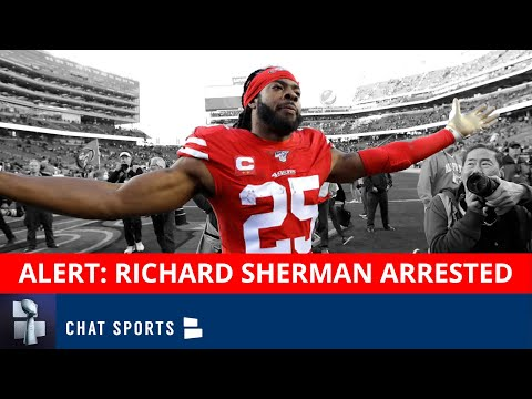 BREAKING: Free Agent CB Richard Sherman Arrested On Burglary Domestic Violence Charge - Full Details