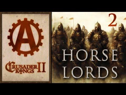 Crusader Kings 2 Horse Lords Let's Play 2 |